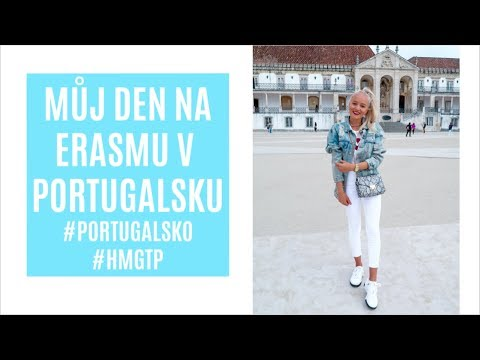MŮJ DEN NA ERASMU V PORTUGALSKU