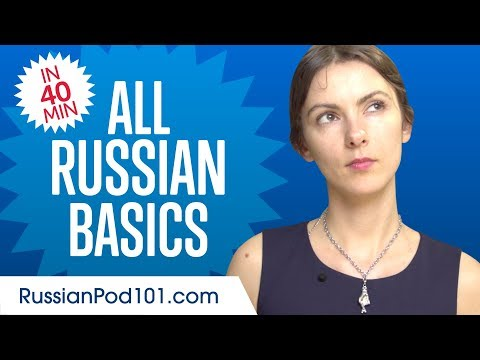 Learn Russian in 40 Minutes - ALL Basics Every Beginners Need ...