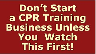 How to Start a CPR Training Business   Including Free CPR Training Business Plan Template