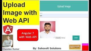 Upload Image With Web API in Angular 7 | Upload Image in Angular 7