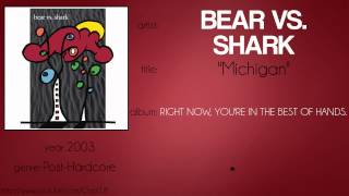 Bear vs. Shark - Michigan (synced lyrics)