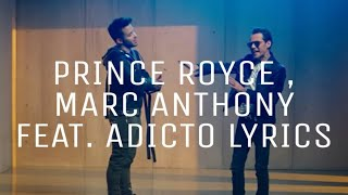PRINCE ROYCE, MARC ANTHONY Feat. Adicto LYRICS🎵