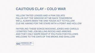 Cautious Clay   Cold War (Official Audio)