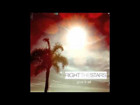 Give It All (Song) by Right the Stars