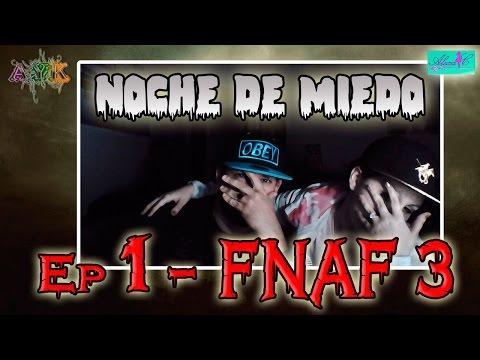 Noche de miedo: EP #1 -