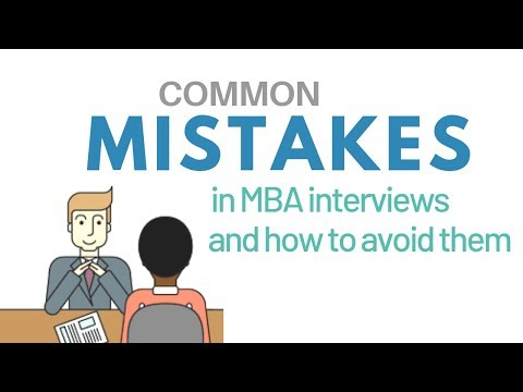 Common Mistakes to Avoid During the MBA Interview