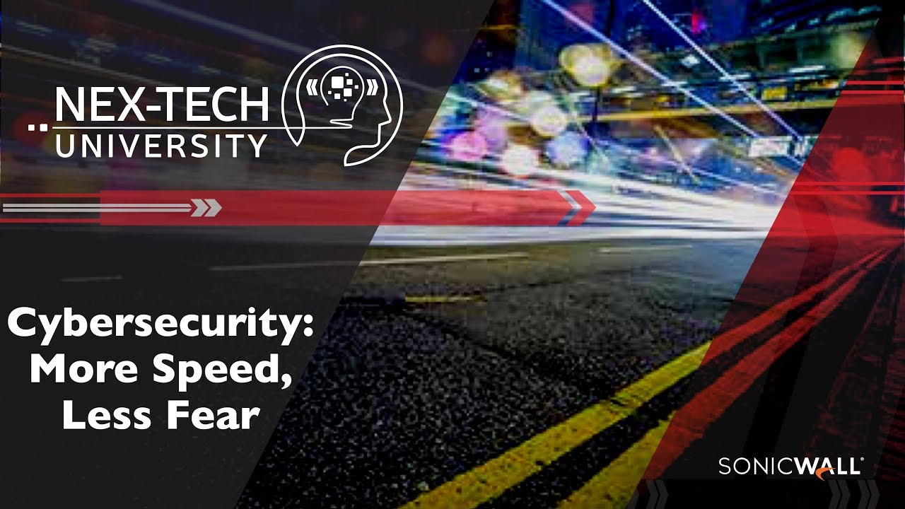 Cybersecurity: More Speed, Less Fear
