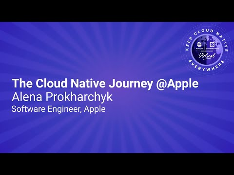 Image thumbnail for talk Keynote: The Cloud Native Journey @Apple