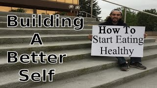 Building A Better Self - How to trick your brain into eating healthy!