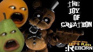 The Joy of Creation: Reborn (FNAF) w/ Annoying Orange & Pear