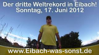 preview picture of video 'Weltrekordversuch in Eibach - Noch 1 mal schlafen!!!'