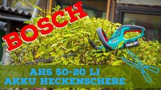 Bosch AHS 50-20 LI | 18V Akku | Heckenschere | Power for ALL | Deutsch