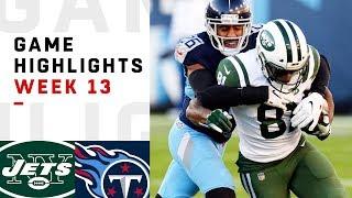 Jets vs. Titans Week 13 Highlights | NFL 2018