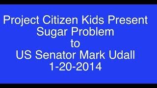 Project Citizen Kids Present to Senator Udall