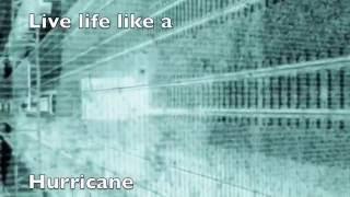 Drop Dead Valentine - (Live Life) Like A Hurricane