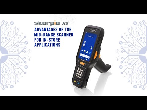 Skorpio™ X5 | Advantages of the Mid-rage scanner for in-store applications