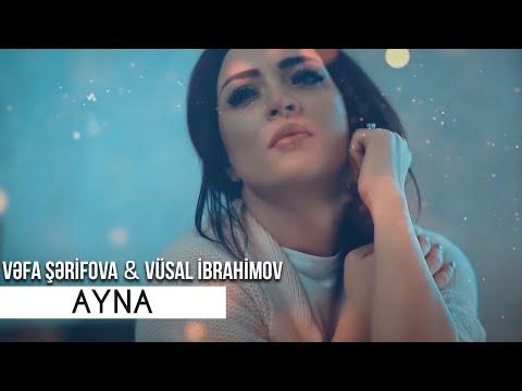 Vefa Serifova ft Vusal İbrahimov - Ayna mp3 yukle - mp3.DINAMIK.az