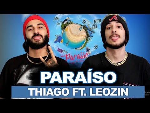 """Thiago - """"Paraíso"""" ft.Leozin   REACT / ANÁLISE VERSATIL"""
