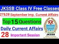 27&28 september current Affairs - Top 15 Questions || JKSSB Class IV & Panchayat Account Assistant 🔥