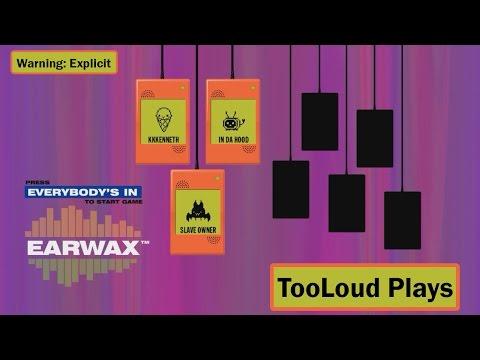 TooLoud Plays: JackBox Party Pack 2 - #1 - EarWax | Slightly Racist