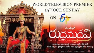 Rudhramadevi World Television Premiere On ETV | 15th October, Sunday 2PM | Anushka | Gunasekhar