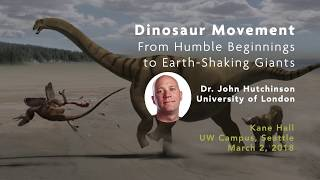 Dinosaur Movement with Dr. John Hutchinson | Dino Lecture, March 2, 2018