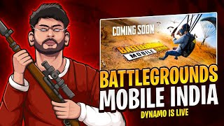 BATTLEGROUNDS MOBILE INDIA | DYNAMO GAMING LIVE
