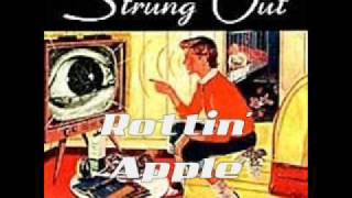 Strung Out - Rottin' Apple
