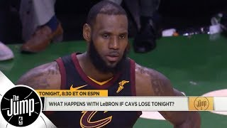What happens with LeBron James if Cavaliers lose to Celtics? | The Jump | ESPN - Video Youtube