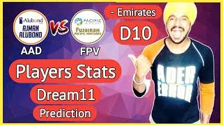 AAD vs FPV | Emirates D10 League 2020 | AAD vs FPV Dream11 | AAD vs FPV Prediction