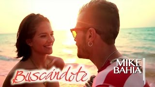Buscandote - Mike Bahia  (Video)