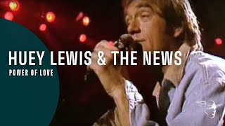 Huey Lewis & The News - Power of Love