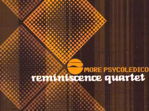 Reminiscence Quartet - Onde anda meu amor