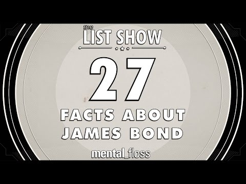 27 Facts about James Bond - mental_floss List Show Ep. 416