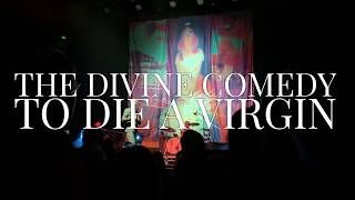 The Divine Comedy - To Die A Virgin (live at at The Sage, Gateshead on New Year's Eve 31/12/2018)
