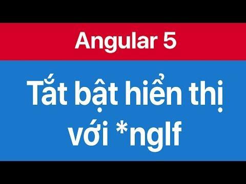 06-Sử dụng ngIf directive để ẩn hiện thẻ div trong Angular 5
