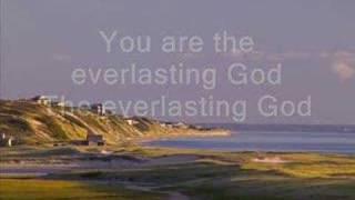 Chris Tomlin - Everlasting God (with lyrics)