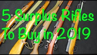 5 Surplus Rifles To Buy   2019