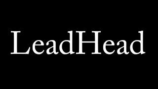 LeadHead (AWARD WINNER)