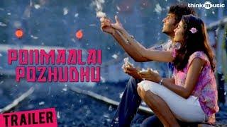 Ponmaalai Pozhudhu - Theatrical Trailer - Aadhav Kannadhasan, Gayathri Shankar, Kishore