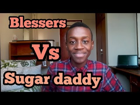 Difference between Blessers and Sugar daddy | South African YouTuber