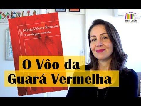 LidoLendo | O Vôo da Guará Vermelha - Maria Valéria Rezende