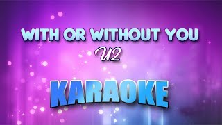 U2   With Or Without You (Karaoke Version With Lyrics)