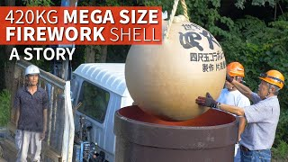 420kg Giant Firework Shell Story | The YONSHAKUDAMA ★ ONLY in JAPAN