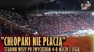 """""""CHŁOPAKI NIE PŁACZĄ"""" - Stadion Wisły Po Zwycięskim 4-0 Meczu Z Legią (31.03.2019 R.)"""