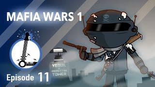 MAFIA WARS 1   The Lyosacks Ep. 11