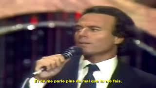 Julio Iglesias - Viens m'embrasser (Abrázame)