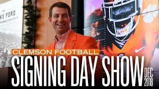 Clemson Football     National Signing Day Show [Dec. 2018]