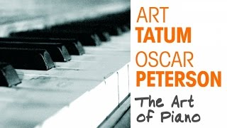 Art Tatum, Oscar Peterson - The Art of Piano
