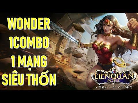 Wonder phong cách mới 1 combo 1 mạng cực mạnh leo rank tốt Liên quân mobile mùa 9
